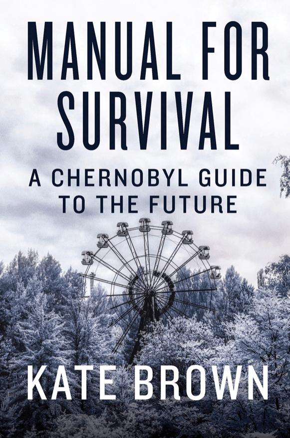 Ukraine's Chernobyl disaster spawned much survivalist literature