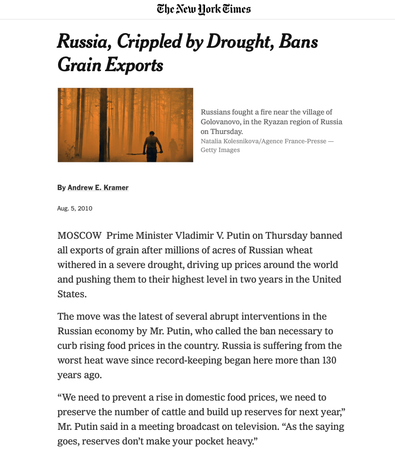 Putin banned all grain exports from Russia during the severe drought in 2010.