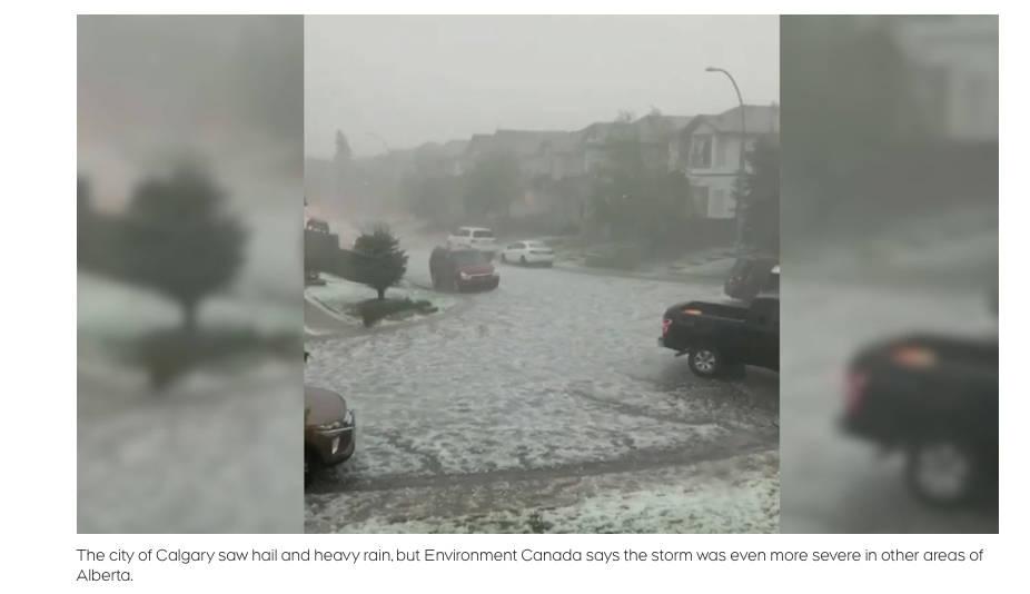 Calgary Canada saw hail and heavy rain.